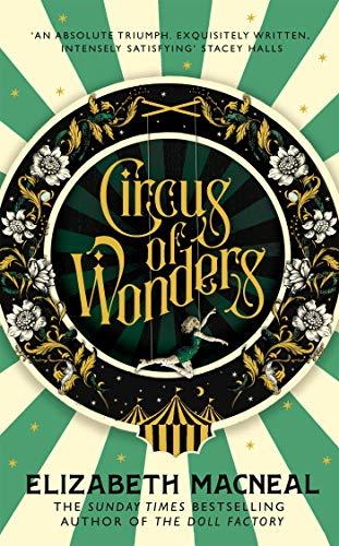 Circus of Wonders by [Elizabeth Macneal]