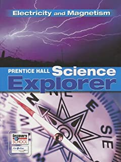 SCIENCE EXPLORER C2009 BOOK N STUDENT EDITION ELECTRICITY AND MAGNETISM (Prentice Hall Science Explorer)