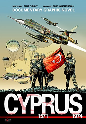 CYPRUS 1571-1974 (Historical Documentary Graphic Novel Book 13001) (English Edition)