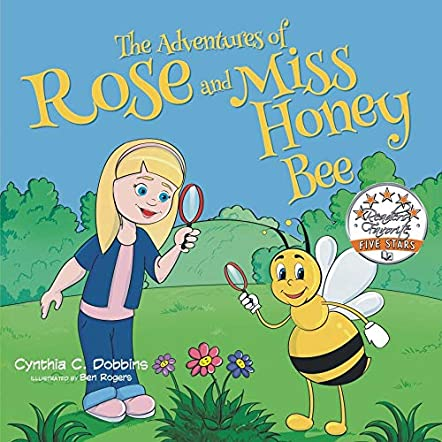 The Adventures of Rose & Miss Honey Bee