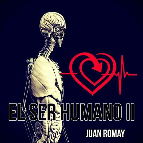 El ser humano II [Human Beings II] audiobook cover art