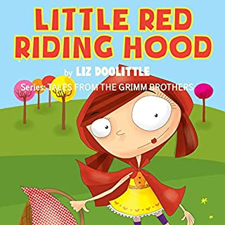 Little Red Riding Hood     Tales From the Grimm Brothers, Book 7              By:                                                                                                                                 Liz Doolittle                               Narrated by:                                                                                                                                 Rebecca Meszaros                      Length: 4 mins     Not rated yet     Overall 0.0