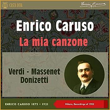 La Mia Canzone (Milano Recordings of 1902)