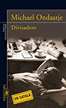 Divisadero (Català) (Literaturas) (Catalan Edition)