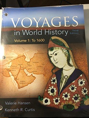 Voyages in World History, Volume 1, Loose-Leaf Version