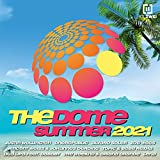 The Dome Summer 2021 [Explicit]
