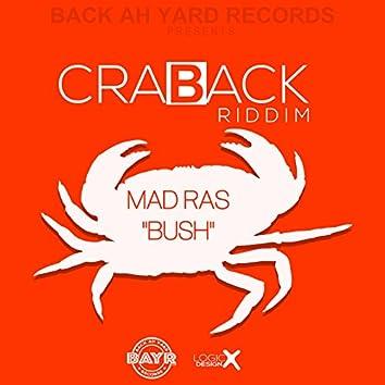Bush (Crab Back Riddim)
