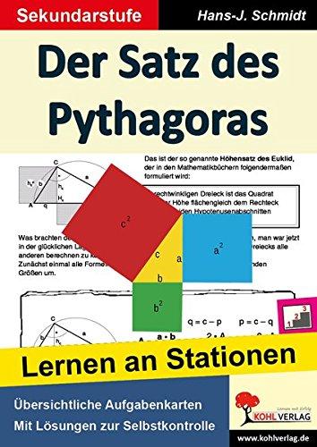 Der Satz des Pythagoras: Lernen an Stationen (Stationenlernen)