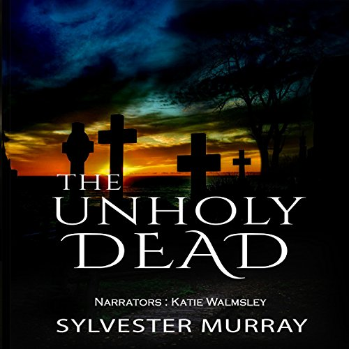 The Unholy Dead cover art