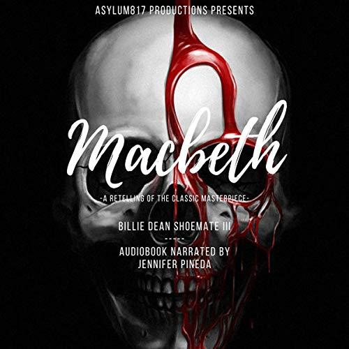 Asylum817 Productions Presents: Macbeth Titelbild