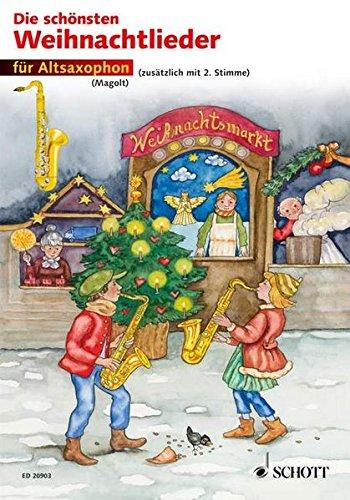 Die schönsten Weihnachtslieder: sehr leicht bearbeitet. 1-2 Alt-Saxophone.