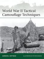 World War II Tactical Camouflage Techniques (Elite)