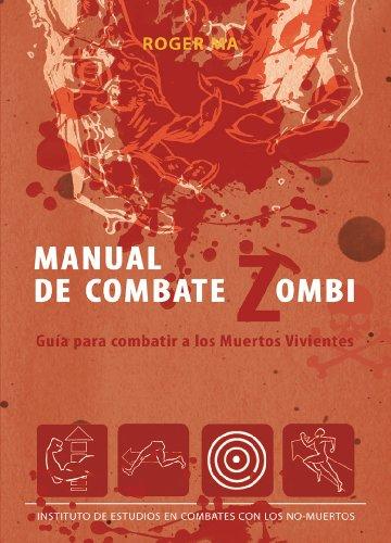 Manual de combate zombi: Combatir a los muertos vivientes (Línea Z)