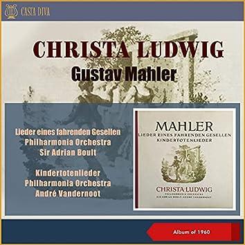 Gustav Mahler: Lieder Eines Fahrenden Gesellen - Kindertotenlieder (In Memoriam (Album of 1959))