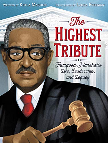 Image of The Highest Tribute: Thurgood Marshall's Life, Leadership, and Legacy