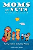 Free eBook - Moms Are Nuts