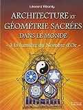 Architecture et géométrie sacrées dans le monde