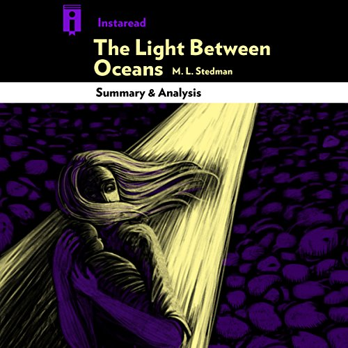 The Light Between Oceans, by M. L. Stedman | Summary & Analysis audiobook cover art