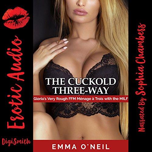 The Cuckold Three-Way audiobook cover art