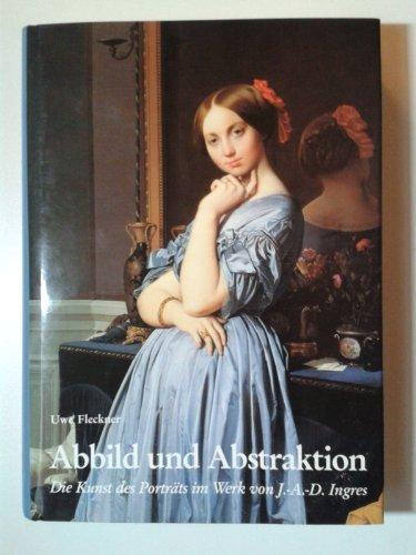 Abbild und Abstraktion: Die Kunst des Porträts im Werk von Jean-Auguste-Dominique Ingres