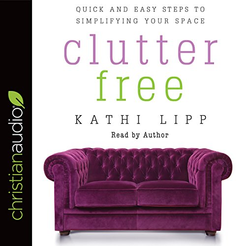 Clutter Free audiobook cover art