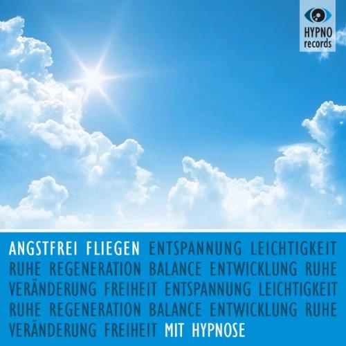 Angstfrei fliegen mit Hypnose Titelbild