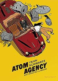 Atom Agency: Las joyas de la Begum par Olivier Schwartz