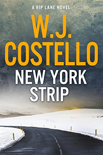 New York Strip (Rip Lane Book 4) by [W.J. Costello]