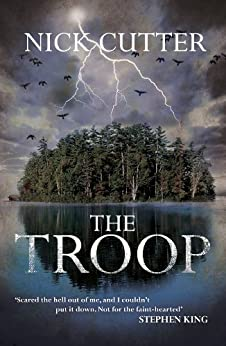The Troop by [Nick Cutter]