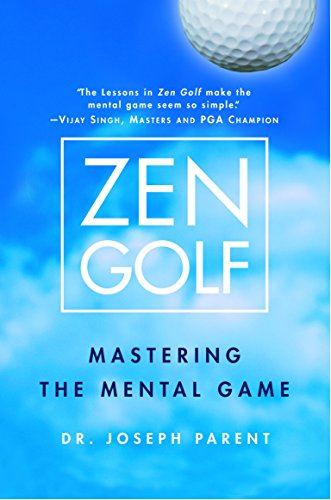Compare Textbook Prices for Zen Golf: Mastering the Mental Game 1st Edition ISBN 8580001055381 by Parent,  Dr. Joseph