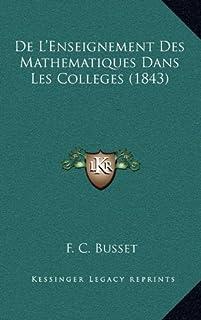 de L'Enseignement Des Mathematiques Dans Les Colleges (1843)
