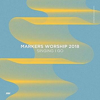마커스워십 Markers Worship 2018: Singing I Go