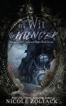 Of Wit and Hunger (Once Upon a Darkened Night) (Volume 7)