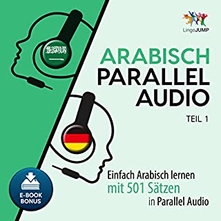Couverture de Arabisch Parallel Audio [Learn Arabic with 501 Sentences in Parallel Audio]