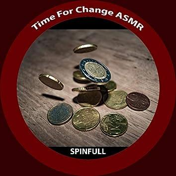 Time For Change ASMR