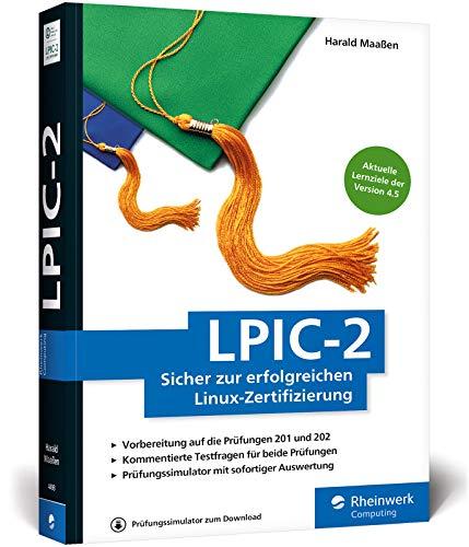 LPIC-2: Sicher zur erfolgreichen Linux-Zertifizierung. Aktuell zu den Prüfungsfragen ab Februar 2017 (Version 4.5)