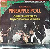 Pineapple Poll-Ballet - Sir Arthur Sullivan, Sir Charles Mackerras, The Royal Philharmonic Orchestra LP