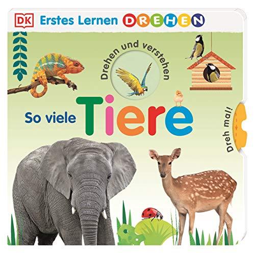 Erstes Lernen Drehen. So viele Tiere: Pappbilderbuch mit Drehscheiben und Gucklöchern ab 2 Jahren