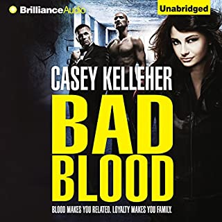 Bad Blood                   By:                                                                                                                                 Casey Kelleher                               Narrated by:                                                                                                                                 Sarah Coomes                      Length: 9 hrs and 53 mins     3 ratings     Overall 4.7