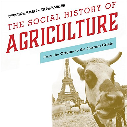 The Social History of Agriculture audiobook cover art