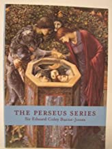 The Perseus Series, Sir Edward Coley Burne-Jones by Anne Anderson (1998) Paperback
