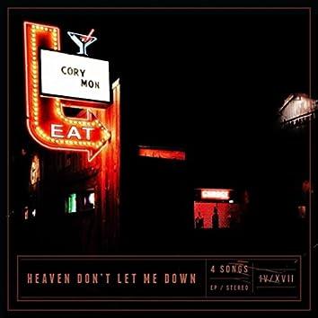 Heaven Don't Let Me Down - EP