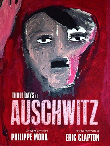 Three Days in Auschwitz [OV]