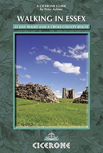 Walking in Essex: 25 day walks and a cross-country route (Cicerone Walking Guides)