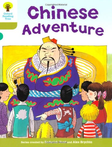 Oxford Reading Tree: Level 7: More Stories A: Chinese Adventureの詳細を見る