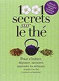 1001 secrets sur le thé - Prat Editions - 27/09/2012
