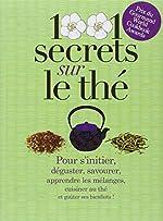 1001 secrets sur le thé de Lydia Gautier