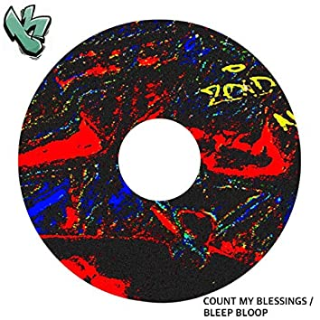 Count My Blessings / Bleep Bloop