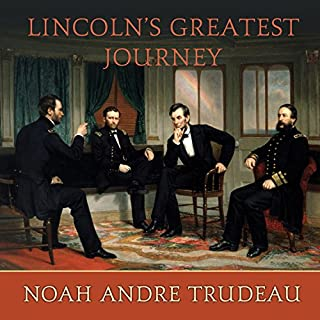 Lincoln's Greatest Journey audiobook cover art