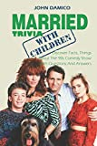 Married With Children Trivia : Discover Facts, Things About The 90s Comedy Show With Questions And Answers